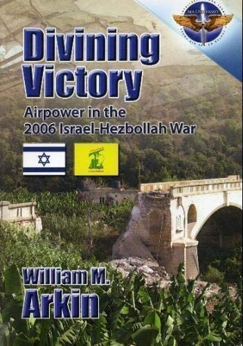 9781585661688: Divining Victory: Airpower in the 2006 Israel-Hezbollah War