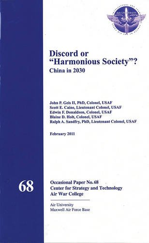 "Discord or ""Harmonious Society"": China in 2030: Sandfry Ph.D., Ralph"
