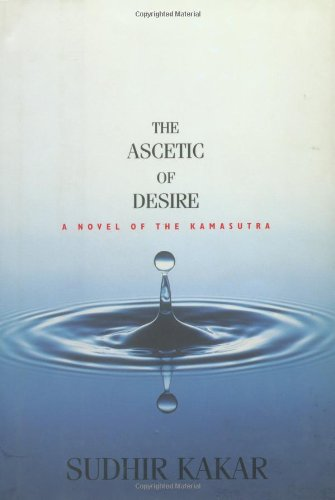 9781585670079: The Ascetic of Desire