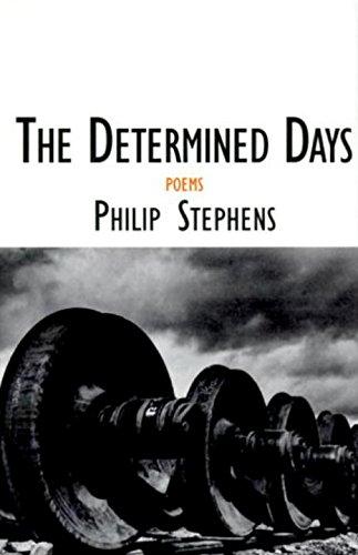 The Determined Days: Poems (Sewanee Writers' Series): Stephens, Philip