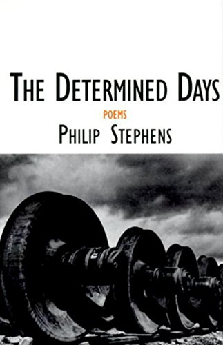The Determined Days: Poems (Sewanee Writers' Series): Stephens, Philip