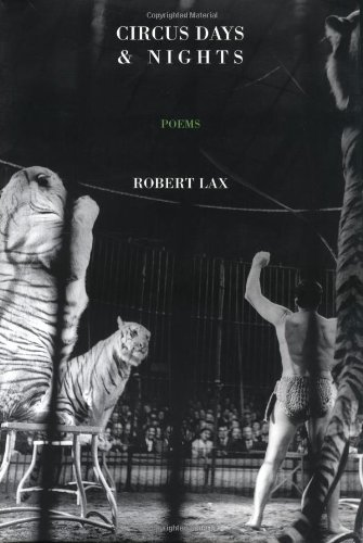 Circus Days and Nights: Lax, Robert