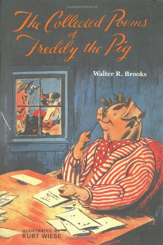 The Collected Poems of Freddy the Pig: Brooks, Walter R.