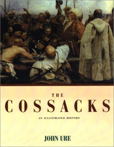 9781585671380: Cossacks, the: An Illustrated History
