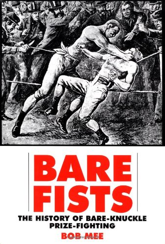 9781585671410: Bare Fists: The History of Bare-Knuckle Prize-Fighting
