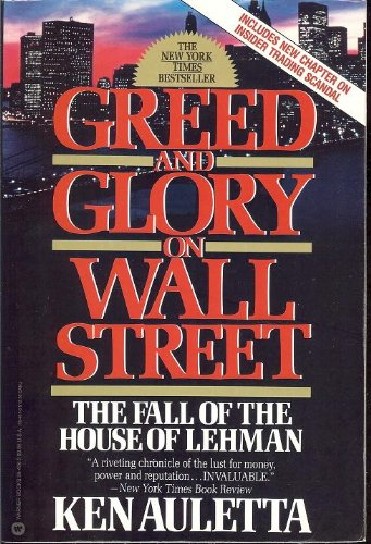 9781585671540: Greed and Glory on Wall Street: The Fall of the House of Lehman