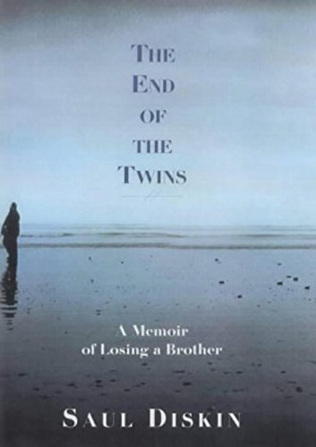 9781585671632: The End of the Twins: A Memoir of Losing a Brother