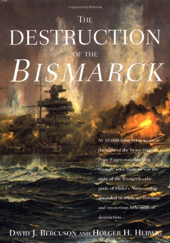 9781585671922: The Destruction of the Bismarck