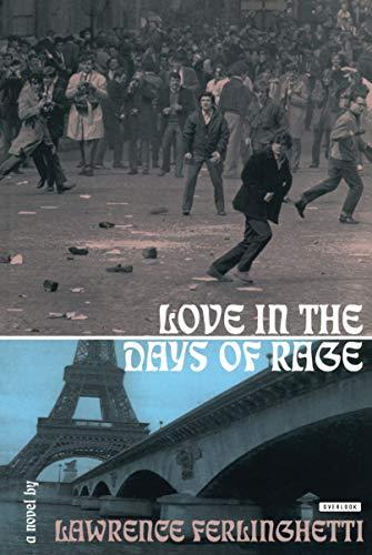 Love in the Days of Rage: Lawrence Ferlinghetti