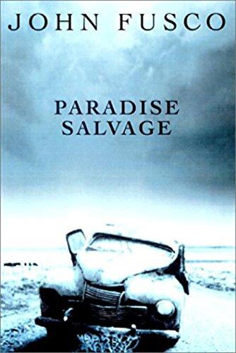 Paradise Salvage ***SIGNED***: John Fusco