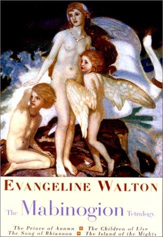 The Magbinogion Tetralogy: Walton, Evangeline