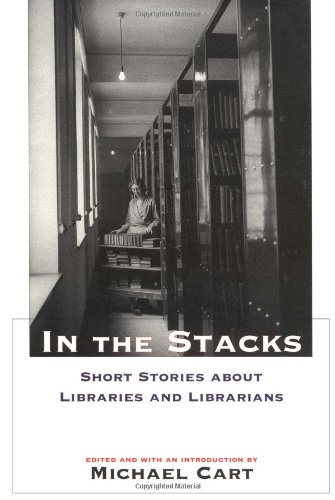 9781585672592: In the Stacks