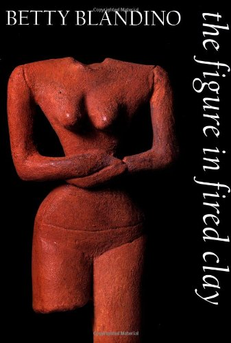 9781585672622: The Figure in Fired Clay