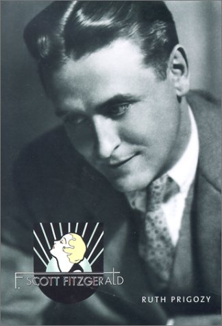 9781585672653: F. Scott Fitzgerald (Overlook Illustrated Lives)