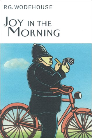Joy in the Morning: P. G. Wodehouse