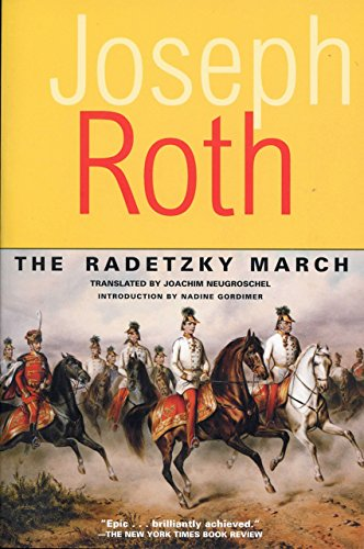 9781585673261: The Radetzky March (Works of Joseph Roth)