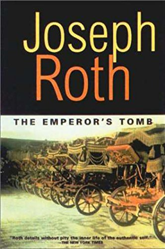 The Emperor's Tomb (Works of Joseph Roth): Roth, Joseph