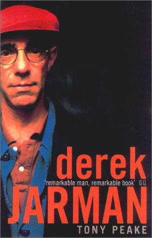 Dereck Jarman: A Biography: Peake, Tony