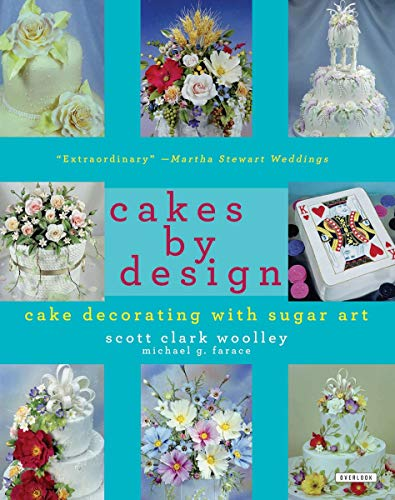 9781585673339: Cakes by Design: The Magical World of Sugar Art