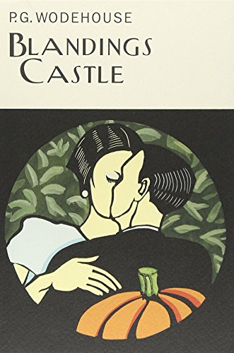 Blandings Castle (Collector's Wodehouse): Wodehouse, P. G.