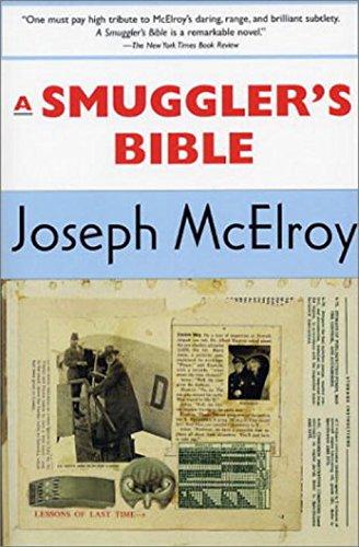 A Smugglers Bible: Joseph McElroy