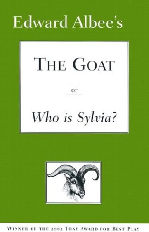 9781585673643: The Goat, or, Who Is Sylvia?