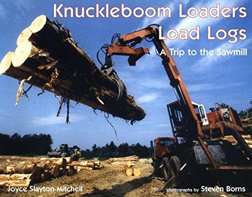 Knuckleboom Loaders Load Logs: Slayton-Mitchell, Joyce, Mitchell,