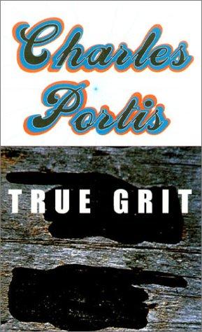 9781585673698: True Grit