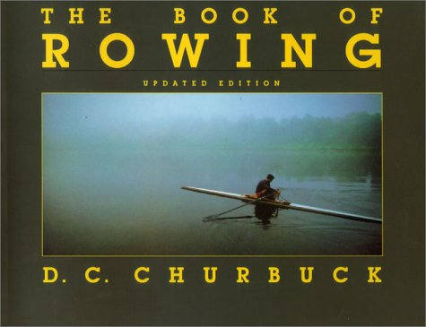 9781585673803: The Book of Rowing