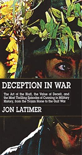 9781585673810: Deception in War: Art Bluff Value Deceit Most Thrilling Episodes Cunning Mil Hist from the Trojan