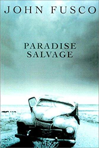 Paradise Salvage: Fusco, John