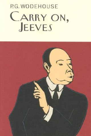 9781585673926: Carry On, Jeeves (A Jeeves and Bertie Novel)