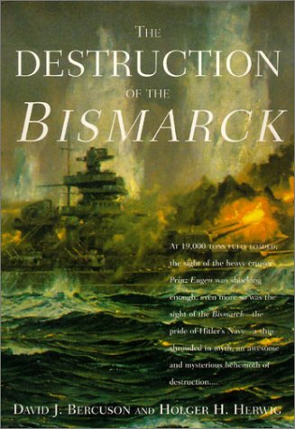 9781585673971: The Destruction of the Bismarck