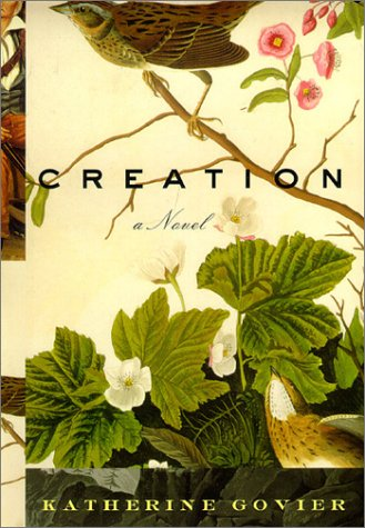 9781585674107: Creation: A Novel
