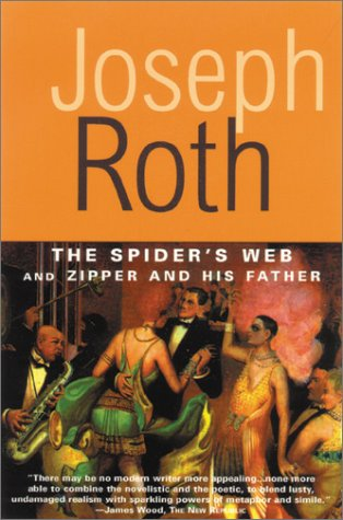 9781585674220: Spider's Web and Zipper and His Father (Works of Joseph Roth)