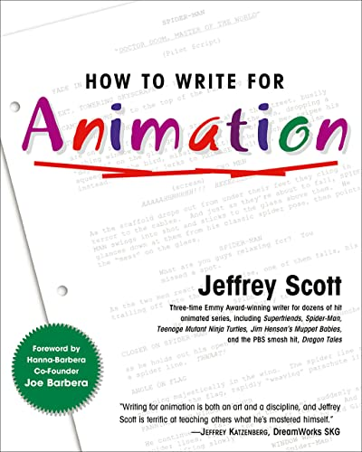 9781585674282: How to Write for Animation