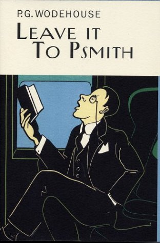 9781585674329: Leave It to Psmith (P.G.Wodehouse)