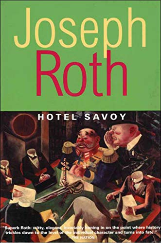 Hotel Savoy (Works of Joseph Roth)
