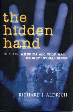 9781585674596: The Hidden Hand: Britain, America, and Cold War Secret Intelligence