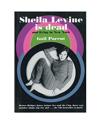 Sheila Levine is Dead and Living in New York - SIGNED: Gail Parent
