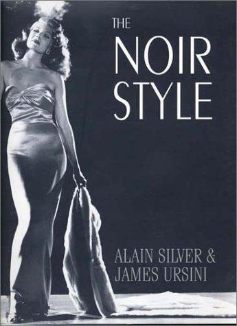 9781585674855: The Noir Style