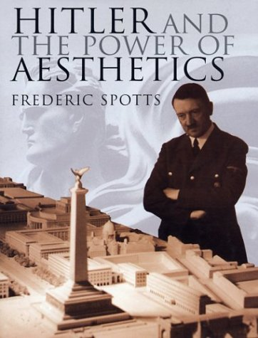 9781585675074: Hitler and the Power of Aesthetics
