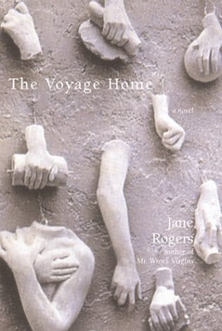 The Voyage Home (1585675091) by Jane Rogers