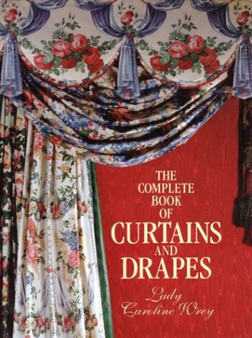 9781585675104: The Complete Book of Curtains and Drapes