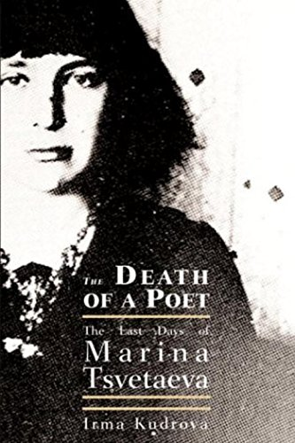 9781585675227: The Death Of A Poet: The Last Days of Marina Tsvetaeva