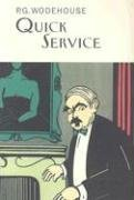 9781585675234: Quick Service (Collector's Wodehouse)
