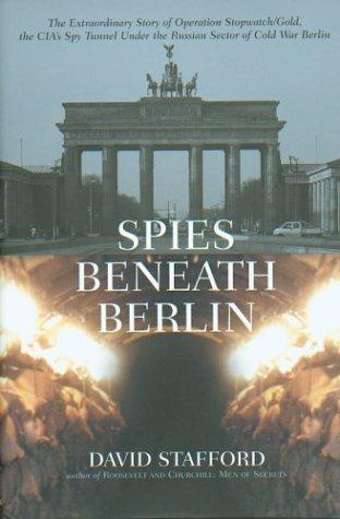 Spies Beneath Berlin (1585675490) by David Stafford