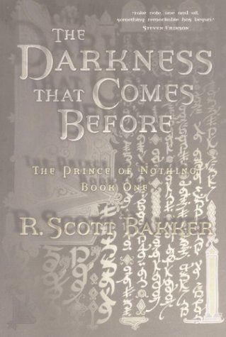 9781585675593: The Darkness That Comes Before (Prince of Nothing)