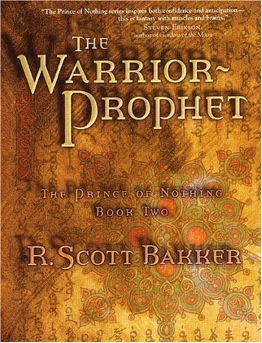 9781585675609: The Warrior Prophet: The Prince of Nothing - Book Two