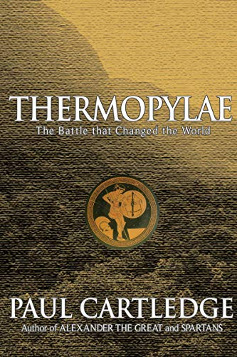 9781585675661: Thermopylae: The Battle That Changed the World